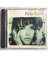 PATTY SMYTH w/Don Henley Sometimes Love Just Ain't Enough CD single - $9.85