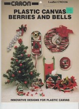 Plastic Canvas Berries and Bells Caron CN0136 6 Designs - $4.00
