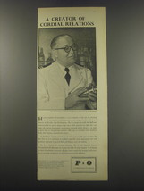 1957 P&O Cruise Ad - A creator of cordial relations - $14.99