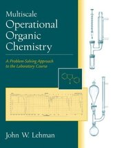 Multiscale Operational Organic Chemistry: A Problem-Solving Approach to ... - $41.54