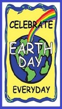 Earth Day Is Everyday Magnet #6 - $6.99