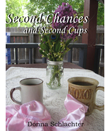 Second Chances and Second Cups - $9.99