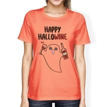 Happy Hallowine Ghost Wine Womens Peach Shirt - $14.99+