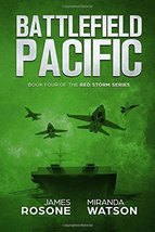 Battlefield Pacific: Book Four of the Red Storm Series [Paperback] Roson... - $14.57
