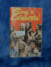 Sing N Celebrate Vintage 1971 Song Book Christian Gospel Hymns Praise - $10.00