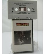 STANLEY Clarke If This Bass Could Only Talk (Cassetta) - £8.21 GBP