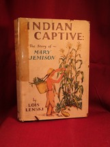 INDIAN CAPTIVE in dust jacket by Lois Lenski - $122.50