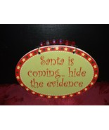 """Snarky Ceramic Christmas Plaque~ Santa is Coming, Hide the Evidence""""~ 5""""... - $9.41"""