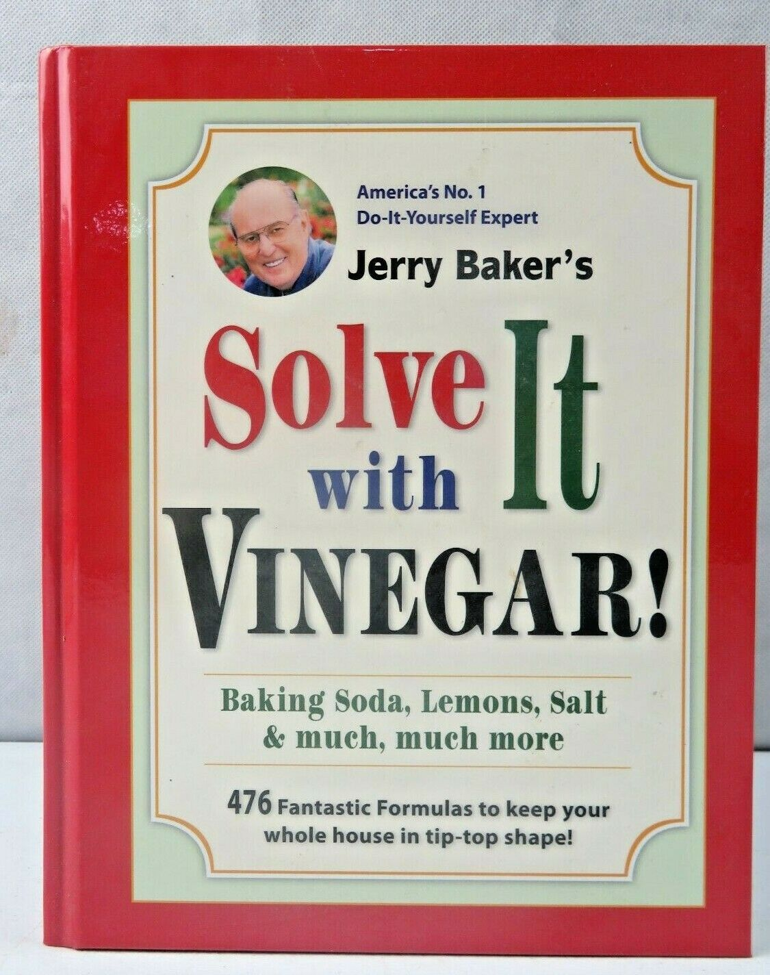Primary image for Solve It With Vinegar! Baking Soda Lemons Salt & Much More Jerry Baker Book