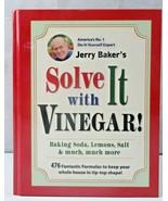 Solve It With Vinegar! Baking Soda Lemons Salt & Much More Jerry Baker Book - $12.00