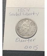 1854 Seated Liberty Quarter  - $49.00