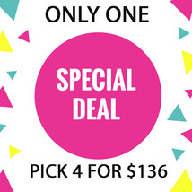 WED - THURS FLASH SALE! PICK ANY 4 FOR $136  BEST OFFERS DISCOUNT - $272.00