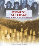 Women's Suffrage: Giving the Right to Vote to All Americans - $10.00