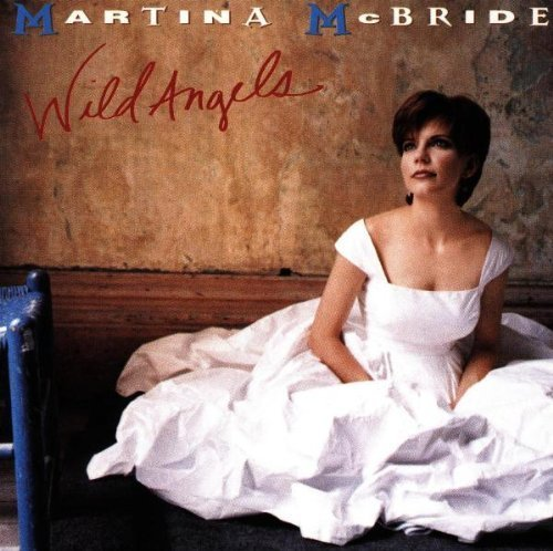 Wild Angels by Martina McBride Cd