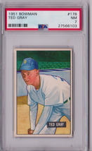 1951 Bowman Ted Gray #178 PSA 7 P524 - $30.89