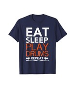 Uncle Shirts -   Eat Sleep Play Drums Repeat T-Shirt Funny Drummer Gift ... - $19.95+