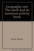 Geography one: The earth and its resources activity book Janvier, Richard - $9.85