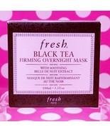 FRESH BLACK TEA FIRMING OVERNIGHT MASK FULL SIZE 3.3 OZ  SEALED 100% AUT... - $83.93