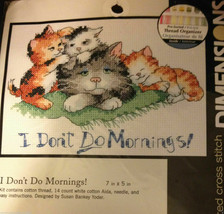 Dimensions I Don't Do Mornings! Counted Cross Stitch Kit 7″x5″ 65043 Cat Kitten - $37.21