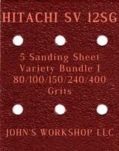 HITACHI SV 12SG - 80/100/150/240/400 Grits - 5 Sandpaper Variety Bundle I - $7.53