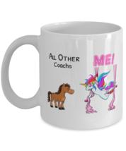Other Coachs Me Unicorn Coffee Cup Mug, Unicorn Cup, Christmas Gift, Gag  - $19.95+