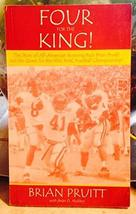 Four For The King [Paperback] [Jan 01, 2002] Brian Pruitt and Brian D. Molitor