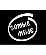 ZOMBIE INSIDE LOGO Horror Walking Dead Vinyl Decal hi quality CHOOSE SIZ... - $2.60+