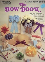 The Bow Book 20+ Designs for Gifts Crafts Leisure Arts #1034 Pattern Lea... - $2.67