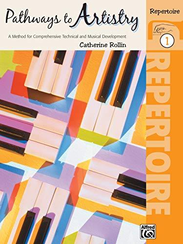 Primary image for Pathways to Artistry - Repertoire Book 1 (for Piano) [Paperback] Rollin, Catheri