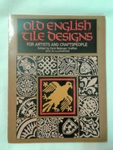 Carol Belanger Grafton Old English Tile Designs Book For Artists Craftsp... - $13.88