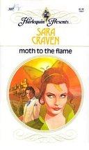 Moth to the Flame [Mass Market Paperback] Craven, Sara