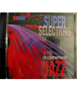 Super Selections of Contemporary Jazz CD, in LN Condition - $2.96