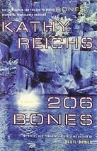 206 Bones (Temperance Brennan Series, Book 1) Reichs, Kathy - $2.31