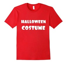 Silly Humor Last Minute Halloween Costume T-Shirt Men - $17.95+
