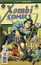 Xombi #18 [Comic] [Jan 01, 1995] John Rozum and J. J. Birch - $14.95