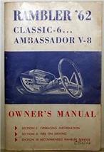 1962 Rambler Classic 6 & Ambassador V-8 Owner's Manual - $24.99