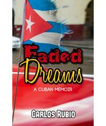 Faded Dreams, by Carlos Rubio - $16.01