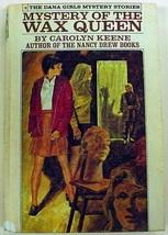 Dana Girls Mystery of the Wax Queen white spine no.4 Carolyn Keene Nancy... - $4.75
