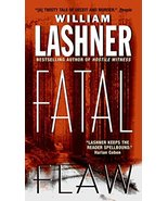 Fatal Flaw by William Lashner - Paperback - Very Good - $1.50