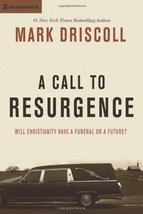 A Call to Resurgence: Will Christianity Have a Funeral or a Future? [Nov... - $16.70