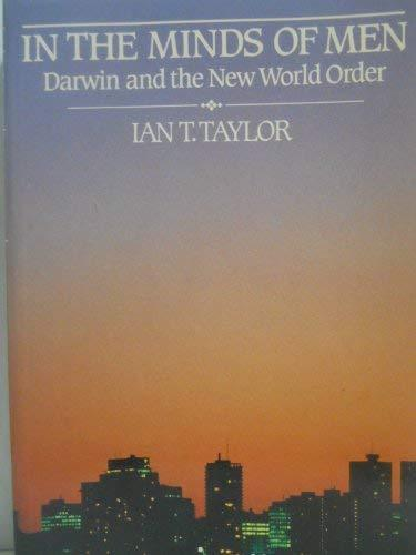 Primary image for In the Minds of Men: Darwin and the New World Order Taylor, Ian T.