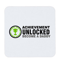 Achievement Unlocked Become A Daddy Coffee Coaster Gift Cup - $5.17