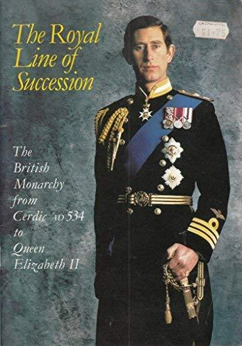 The Royal Line of Succession Patrick Montague-Smith