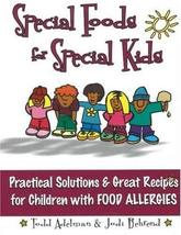 An item in the Books category: Special Foods for Special kids: Practical Solutions and Great Recipes for childr