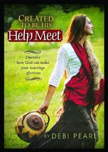 Created to be His Help Meet: Discover How God Can Make Your Marriage Glorious De image 1