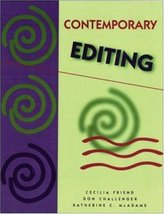 Contemporary Editing Cecilia Friend; Donald Challenger and Katherine C. McAdams
