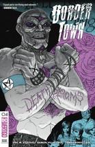 BORDER TOWN #4 DC COMICS EST REL DATE 12/05/2018 - $3.99