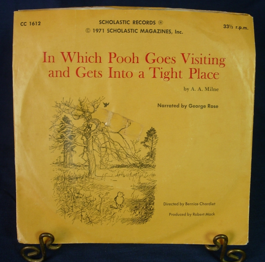 In Which Pooh Goes Visiting and Gets Into a Tight Place -Narrated by George Rose