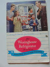 YOUR WESTINGHOUSE REFRIGERATOR,ADVERTISING OVER 100 DELICIOUS RECIPES CO... - $33.25