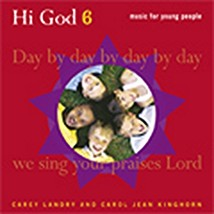 HI GOD Volume VI (SONGBOOK) by Carey Landry